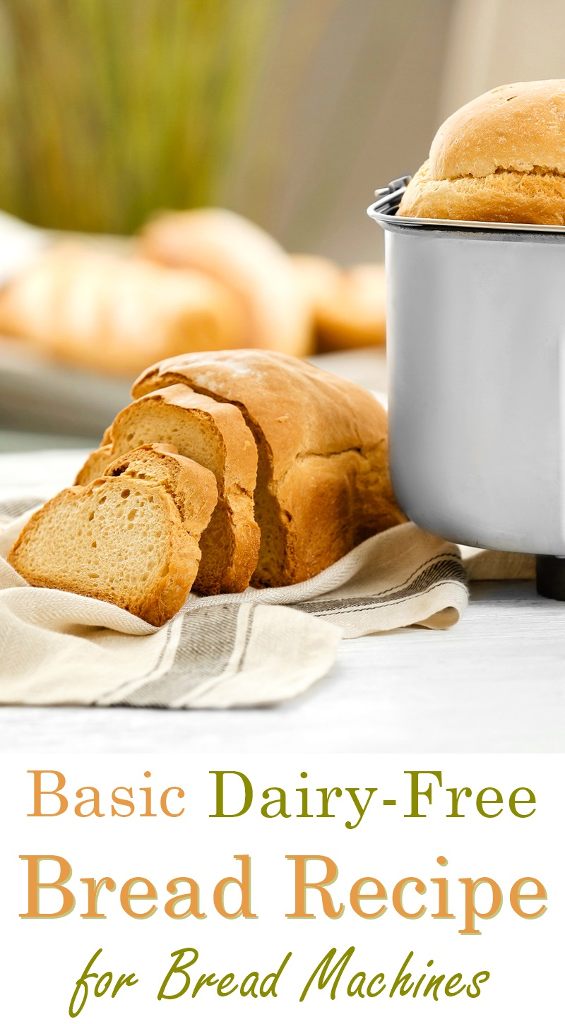 Basic Dairy-Free White Bread Recipe for Bread Machines (with wheat and high altitude tips)