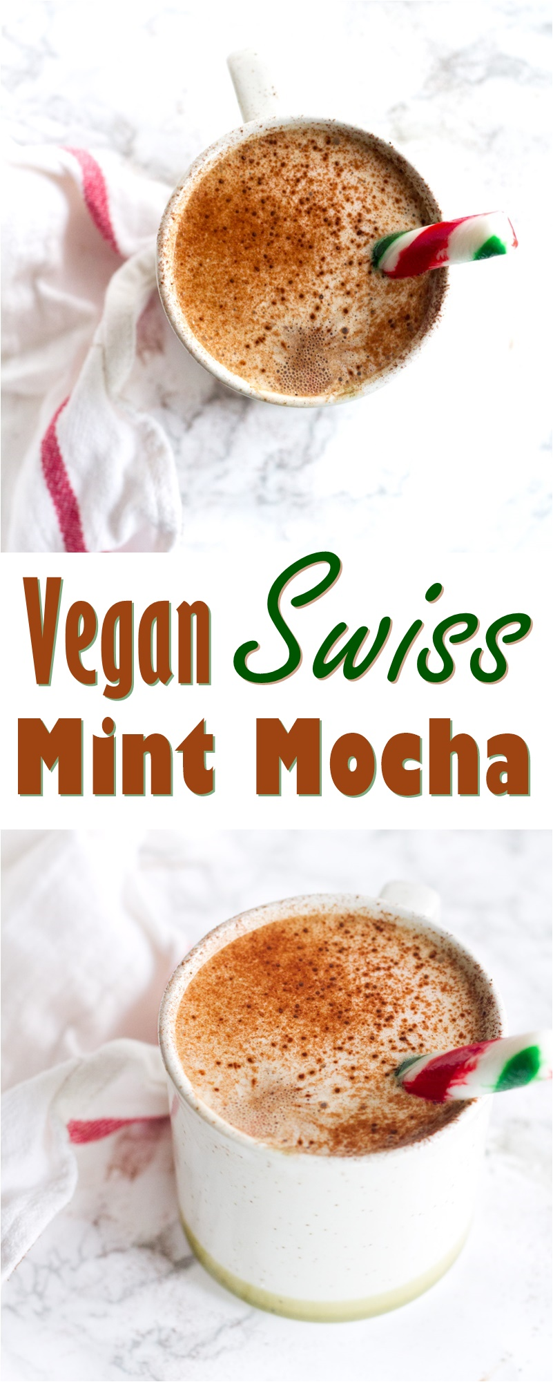 Barista-Style Dairy-free Swiss Mint Mocha Recipe (easy, vegan and delicious)