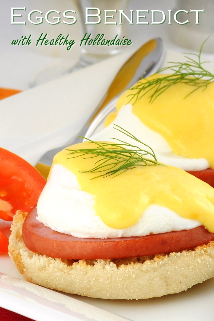 Eggs Benedict with Healthy Hollandaise Sauce (Dairy-Free Recipe!)