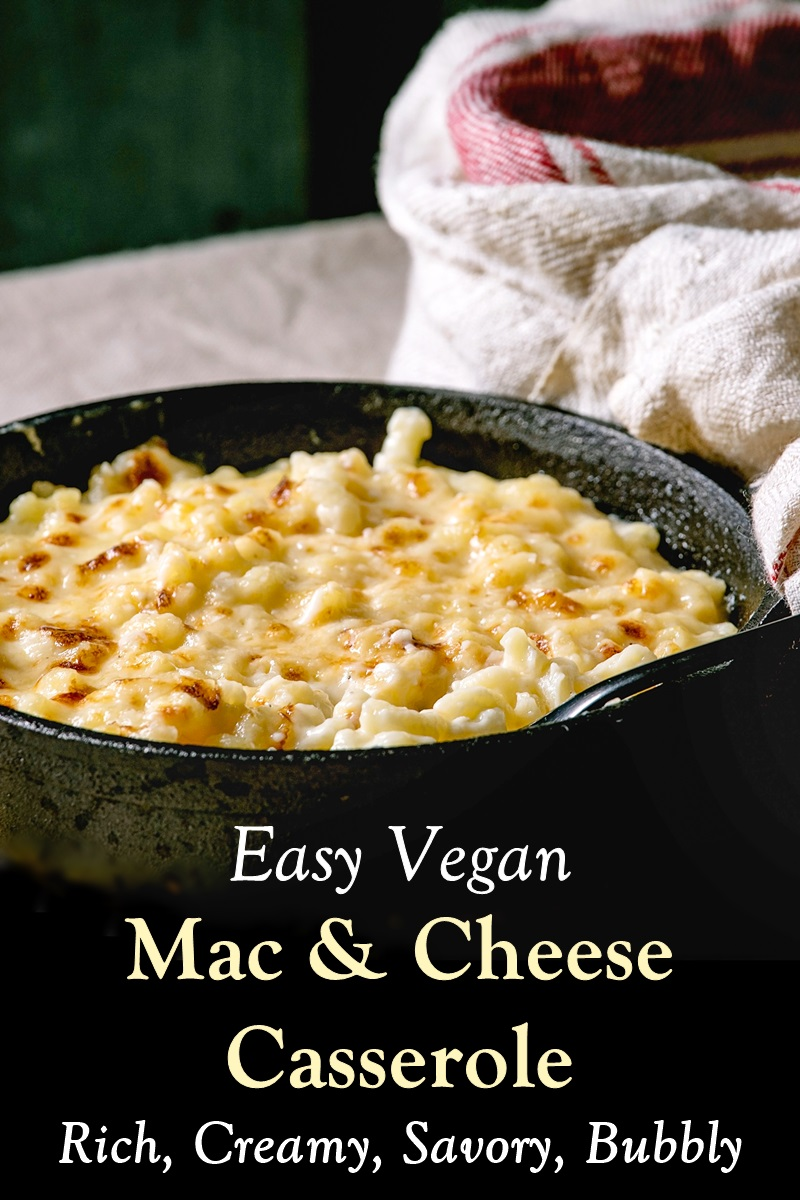 Vegan Mac and Cheese Casserole - Rich, Creamy, and Made without Cheese Substitutes! Dairy-free and nut-free.