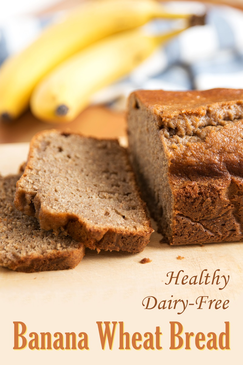 Dairy-Free Banana Wheat Bread Recipe - healthy, hearty, and flavorful! (includes vegan and nut-free options)