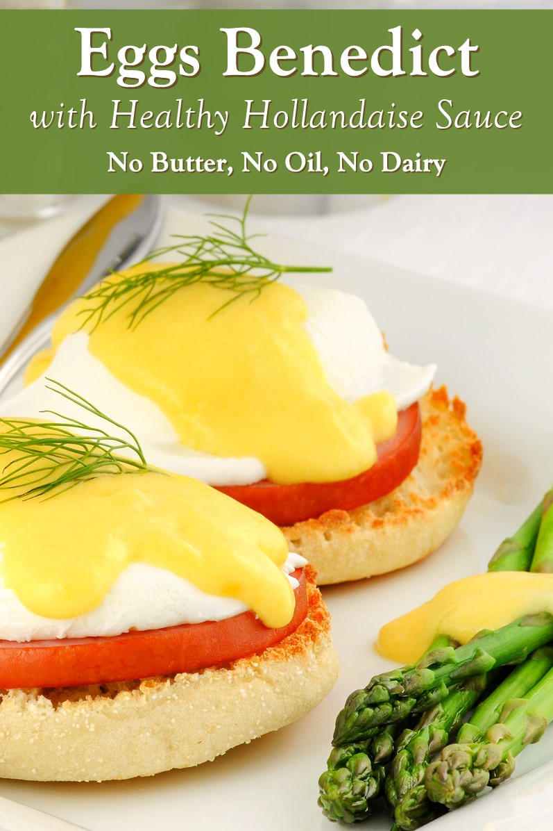 Eggs Benedict with Healthy Hollandaise Sauce (Dairy-Free Recipe!) with Vegetarian and Paleo Options