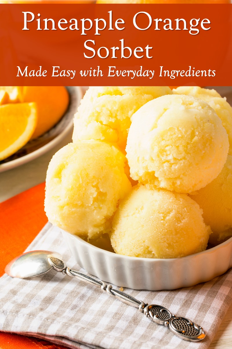 Pineapple Orange Sorbet Recipe - naturally dairy-free, plant-based, gluten-free, and allergy-friendly - easy, can be made without an ice cream maker, and with everyday ingredients