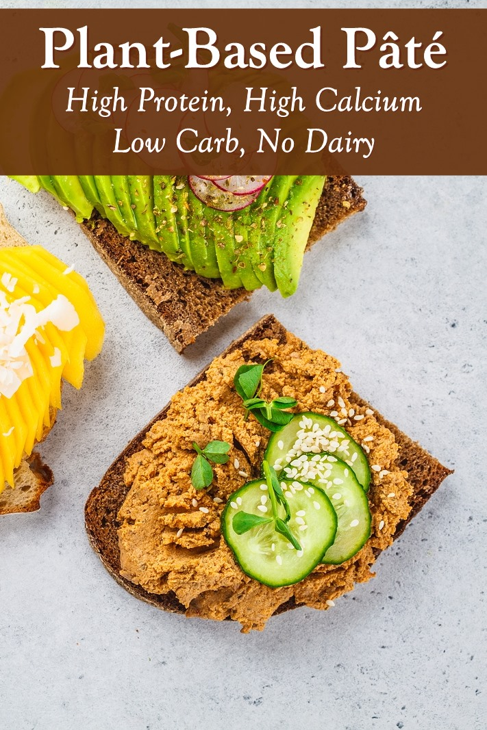 Vegan Nut Paté Recipe - High Protein, Low Carb, High Calcium, Dairy-Free, Gluten-Free, and Plant-Based