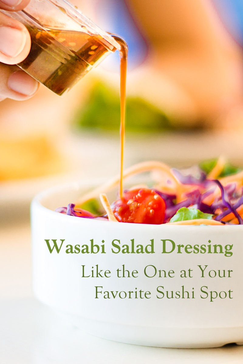 Wasabi Salad Dressing Recipe - Japanese Restaurant-Style with gluten-free and soy-free options. Naturally vegan, dairy-free, and nut-free