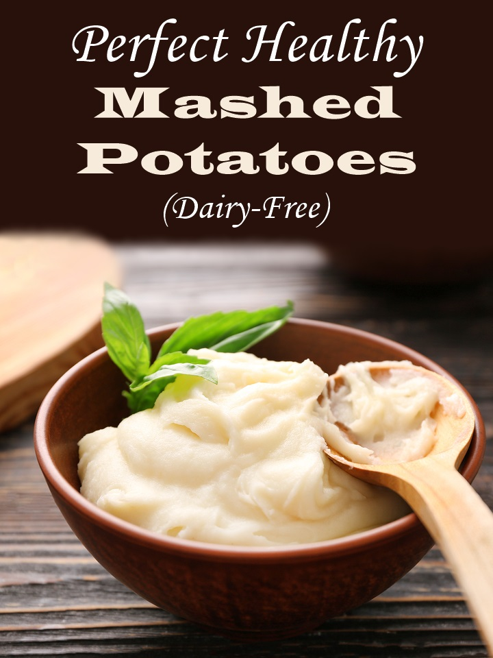 Perfect Healthy Mashed Potatoes Recipe (dairy-free and vegan with 3 secret tricks!)