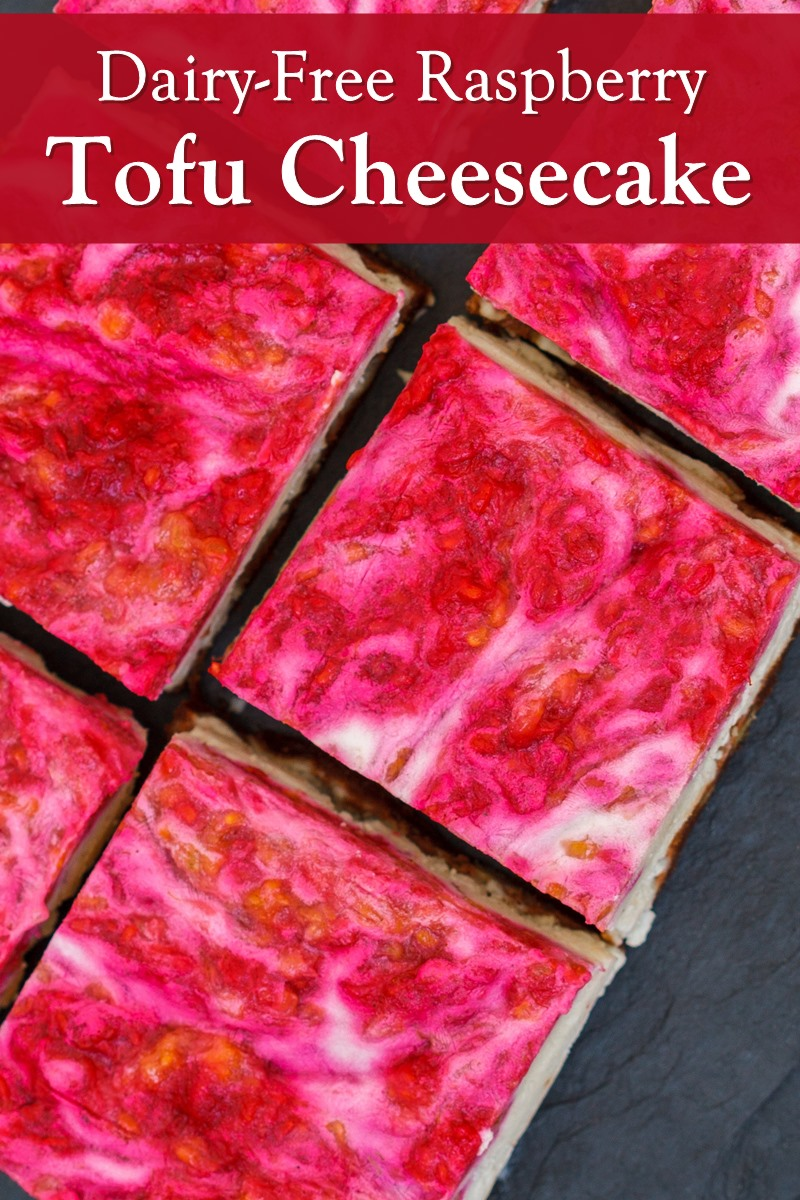 Raspberry Tofu Cheesecake Recipe - A Healthy Dairy-Free, Nut-Free, and Vegan Dessert!