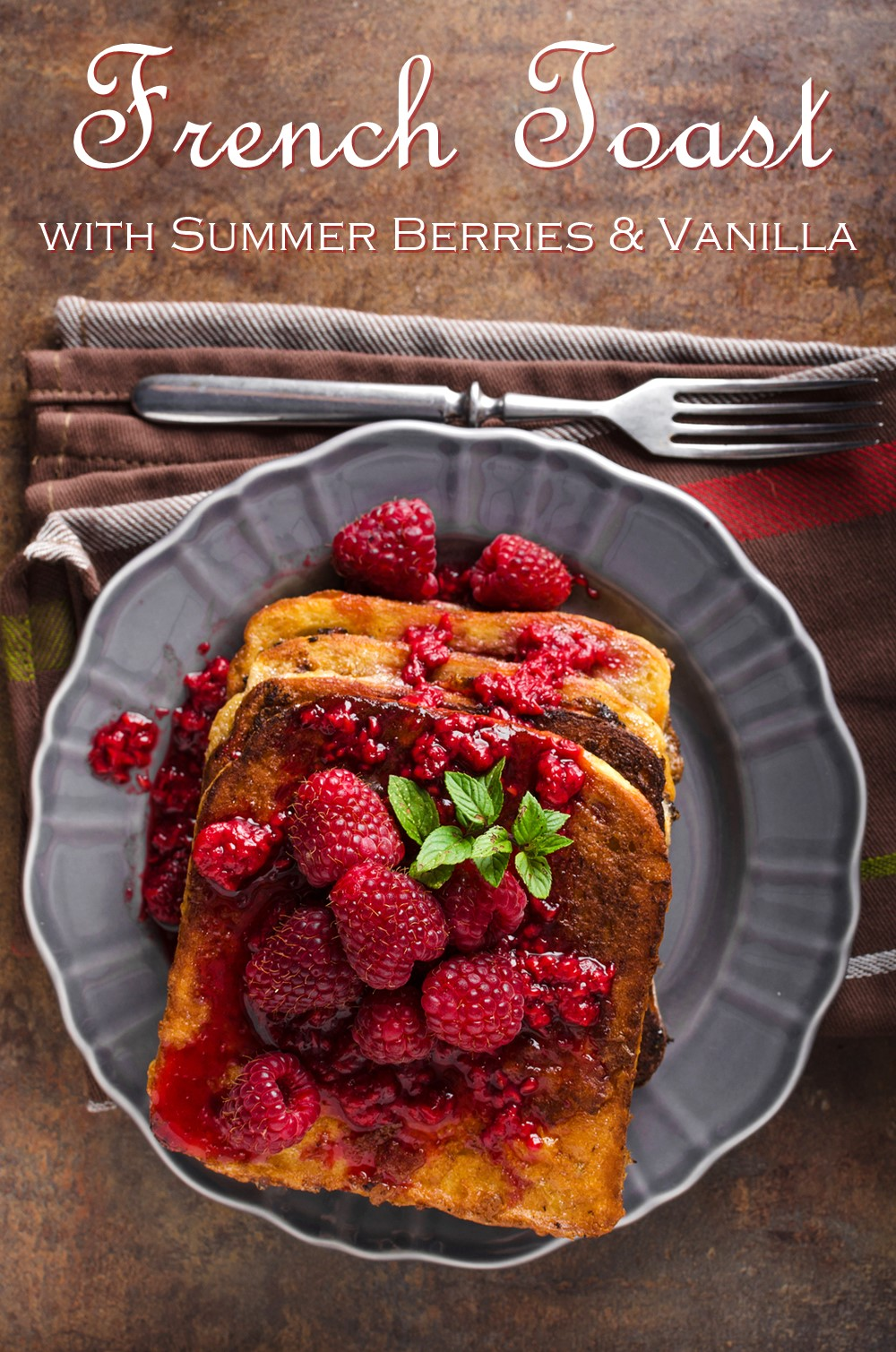 Summer Berry French Toast Recipe with a Warm Vanilla Infusion - simply dairy-free, nut-free, soy-free and optionally gluten free