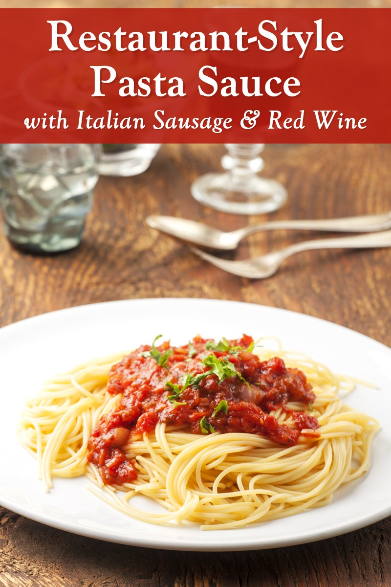 Restaurant-Style Pasta Sauce Recipe with Italian Sausage and Red Wine - naturally dairy-free, gluten-free, and paleo-friendly