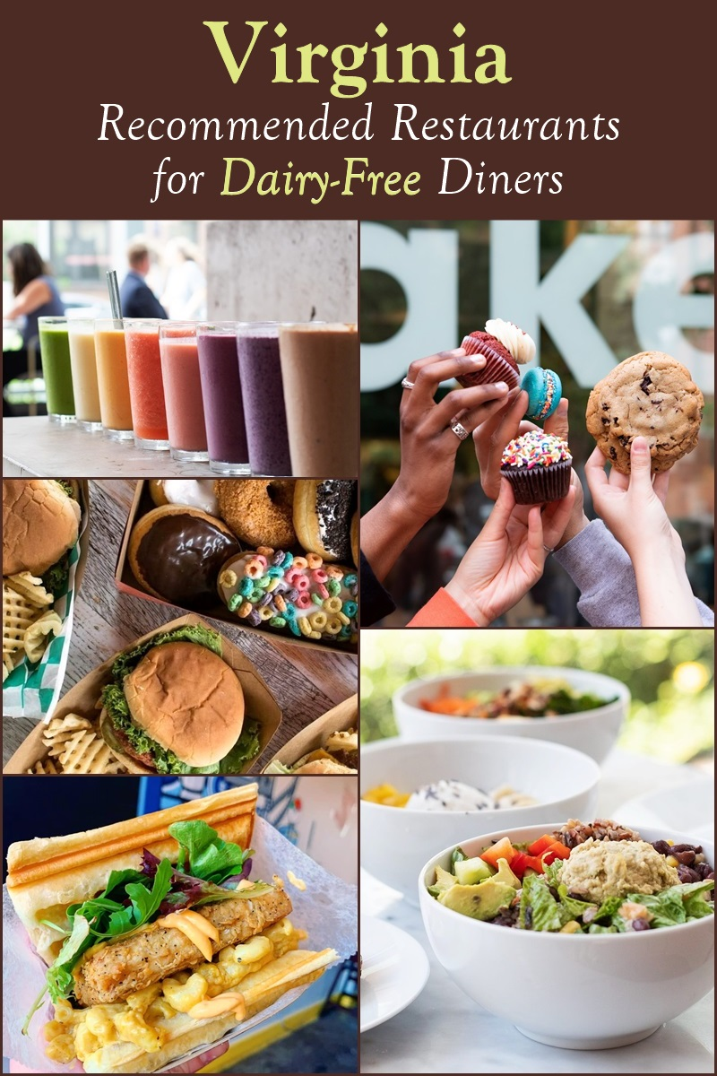 Virginia - Recommended Restaurants, Bakeries, Ice Cream Shops, and other Eateries for Dairy-Free Diners