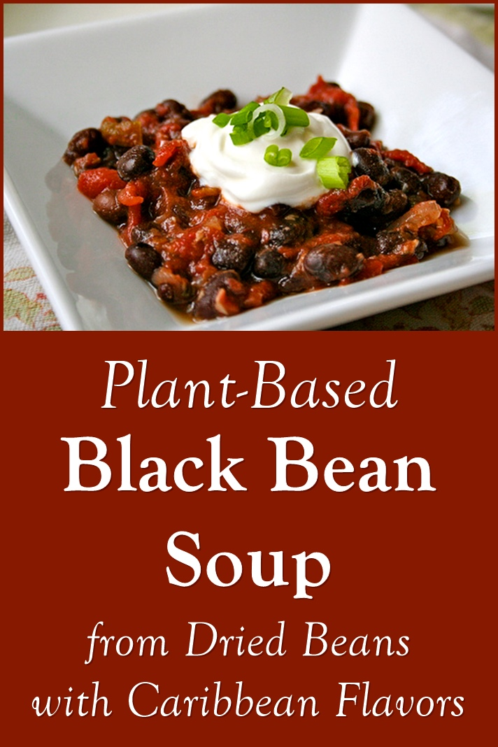 Caribbean Black Bean Soup Recipe made from Dried Beans (Plant-Based, Gluten-Free, Grain-Free, Nut-Free, Peanut-free, Dairy-Free, Egg-Free, Soy-Free)