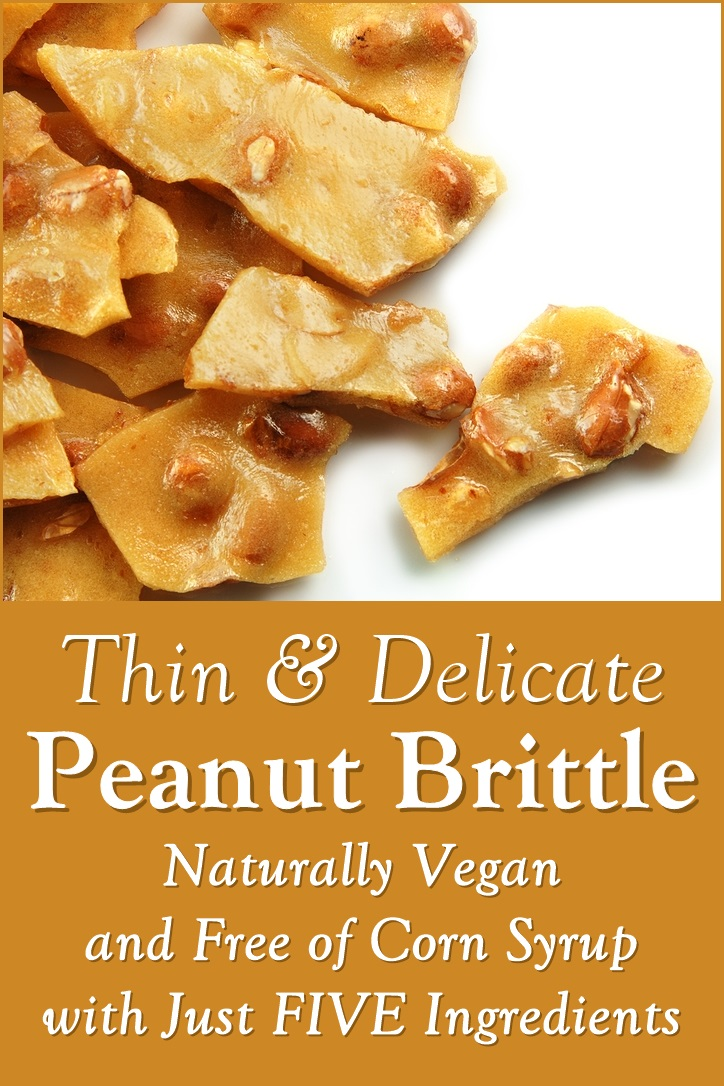 Thin & Delicate Peanut Brittle Recipe - naturally dairy-free, vegan, oil-free, gluten-free, corn syrup-free, and soy-free.
