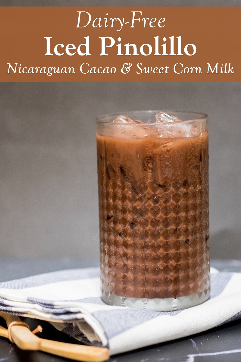 Pinolillo Recipe - a traditional sweet corn and cacao Nicaraguan Drink. (Dairy-Free and Vegan Version)