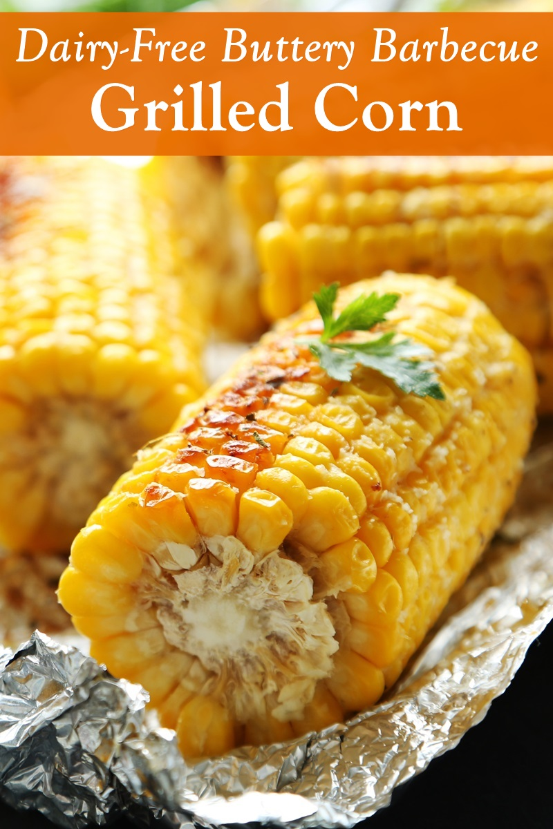 Dairy-Free BBQ Corn on the Cob Recipe - Buttery, spicy, and ready for the grill (vegan and gluten-free)