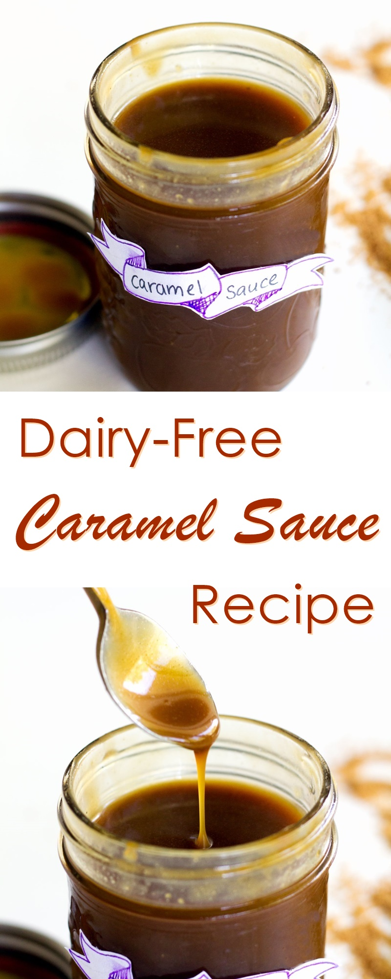 Vegan Caramel Sauce Recipe - dairy-free, gluten-free, soy-free and ready in 10 minutes!