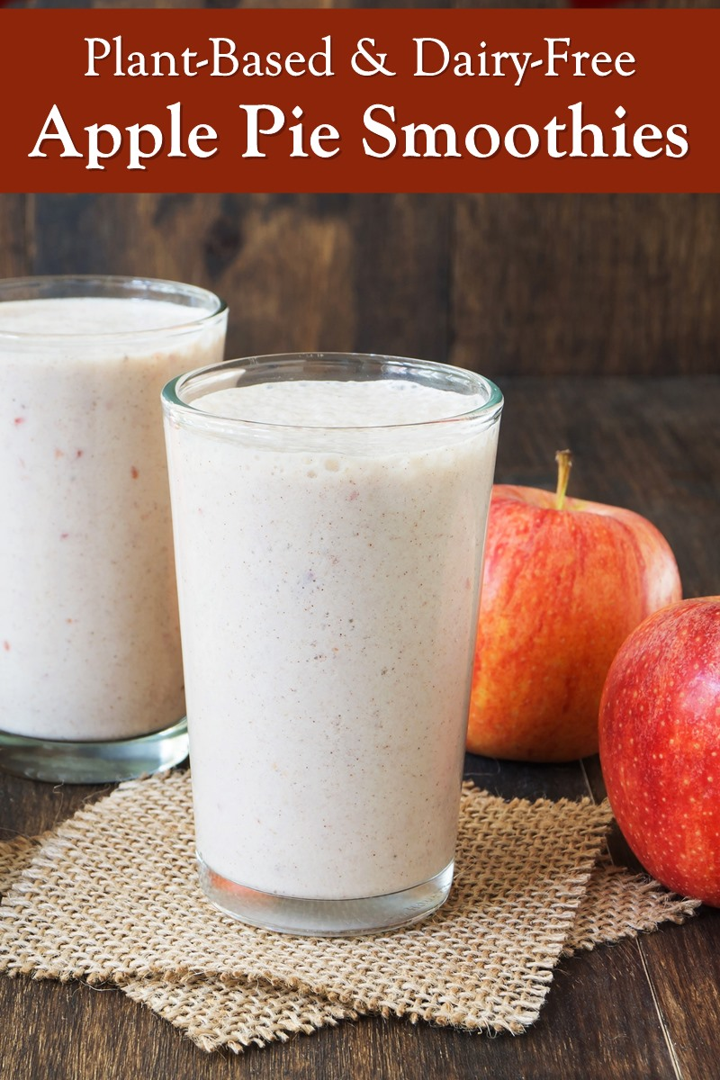 Dairy-Free Apple Pie Smoothies Recipe - plant-based, allergy-friendly, and so easy!