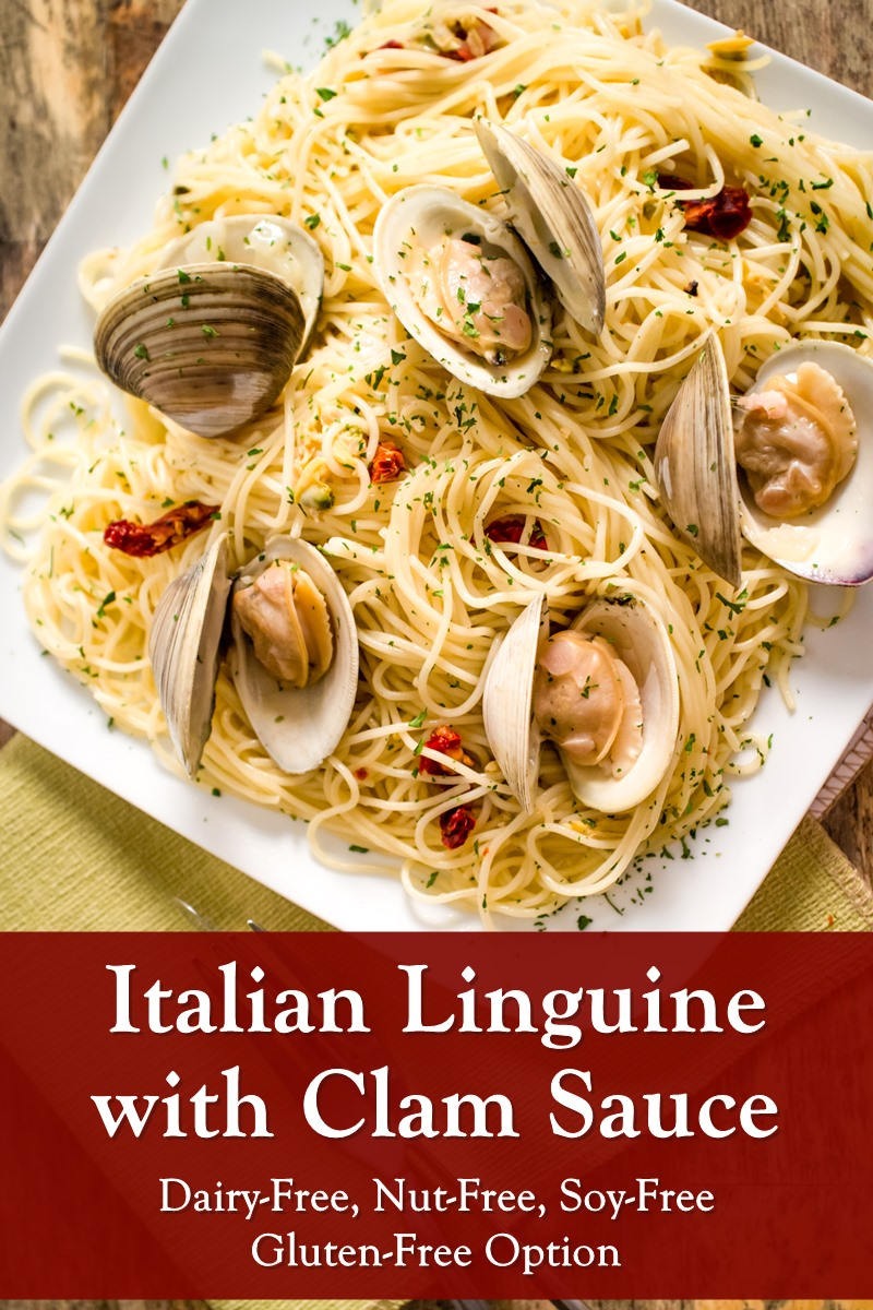 Dairy-Free Linguine with Clam Sauce Recipe - Classic, Authentic, Italian, that's also naturally nut-free, soy-free, and optionally gluten-free.