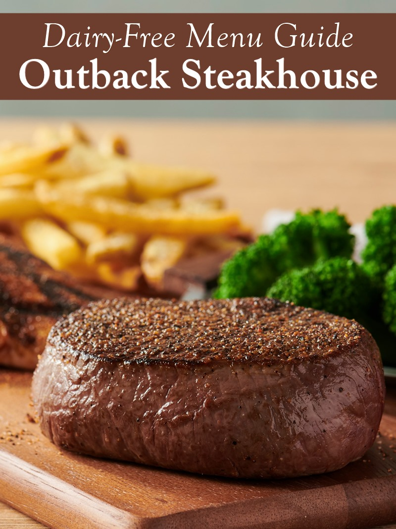 How to Dine Dairy Free at Outback Steakhouse