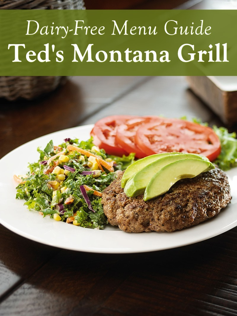 Ted's Montana Grill - Dairy-Free Menu Guide with gluten-free and vegan options