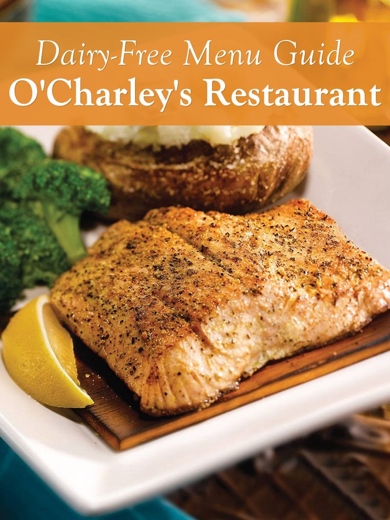 O'Charley's Restaurant and Bar Dairy-Free Menu Guide with Custom Order Tips