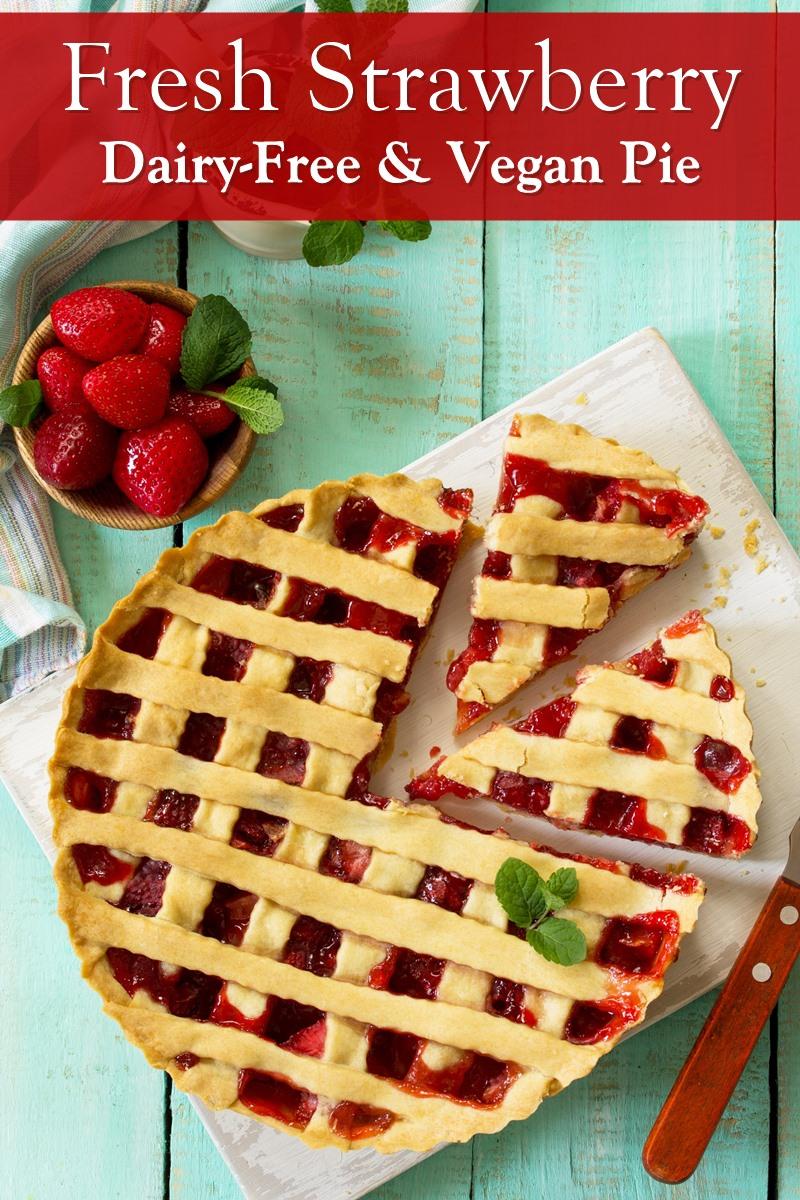 Vegan Fresh Strawberry Pie Recipe - naturally dairy-free, egg-free, nut-free, and optionally soy-free