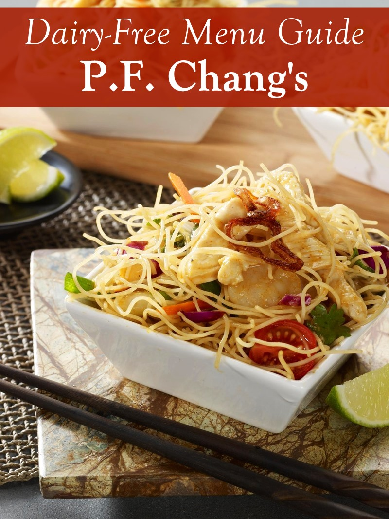 Dairy-Free Menu Guide for P.F. Chang's with Gluten-Free options