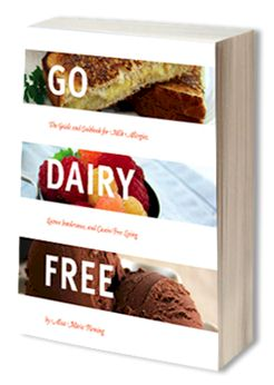 Go Dairy Free the Guide and Cookbook