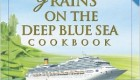 "Greens and Grains on the Deep Blue Sea Cookbook – ""For natural food veterans and experimenters only"""