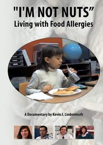 I'm Not Nuts (Living with Food Allergies) - An Essential Food Allergy Documentary
