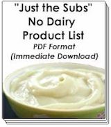 Buy Now! - Just the Subs No Dairy Product List