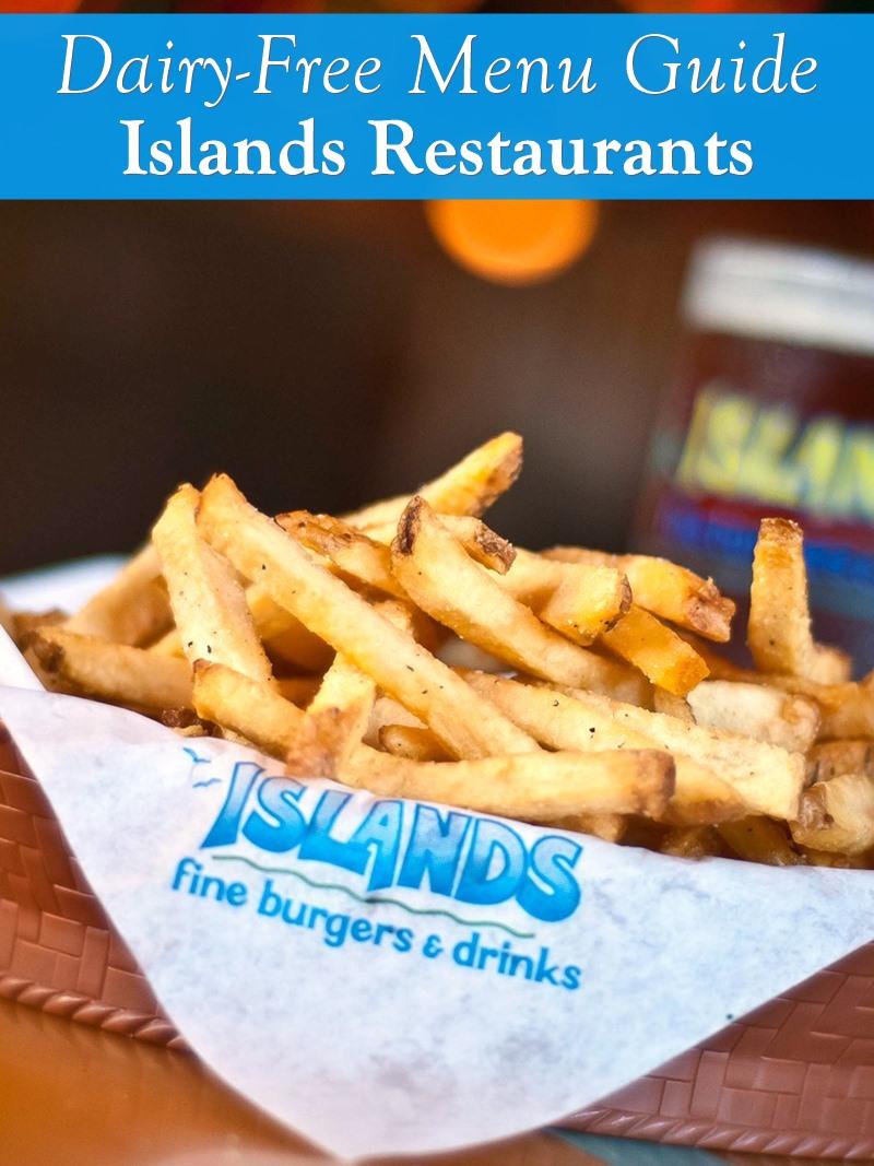 Dairy-Free Menu Guide to Islands Restaurants