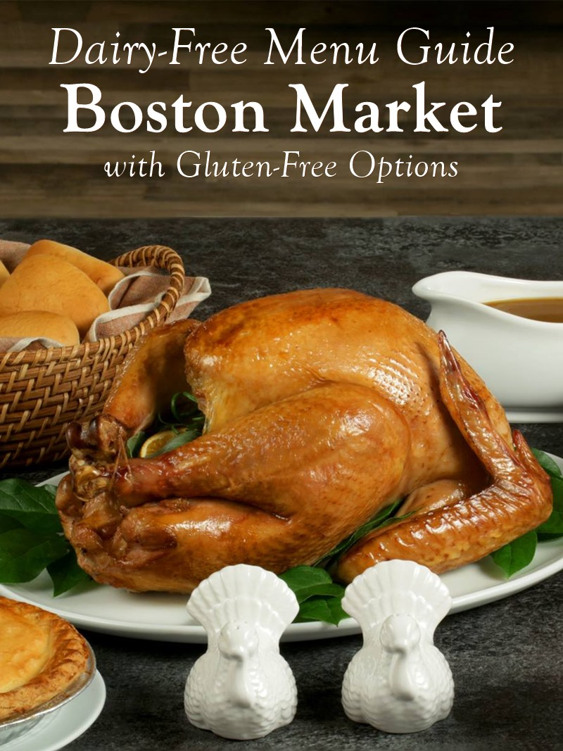 Dairy-Free Menu Guide to Boston Market (with Gluten-Free Options)