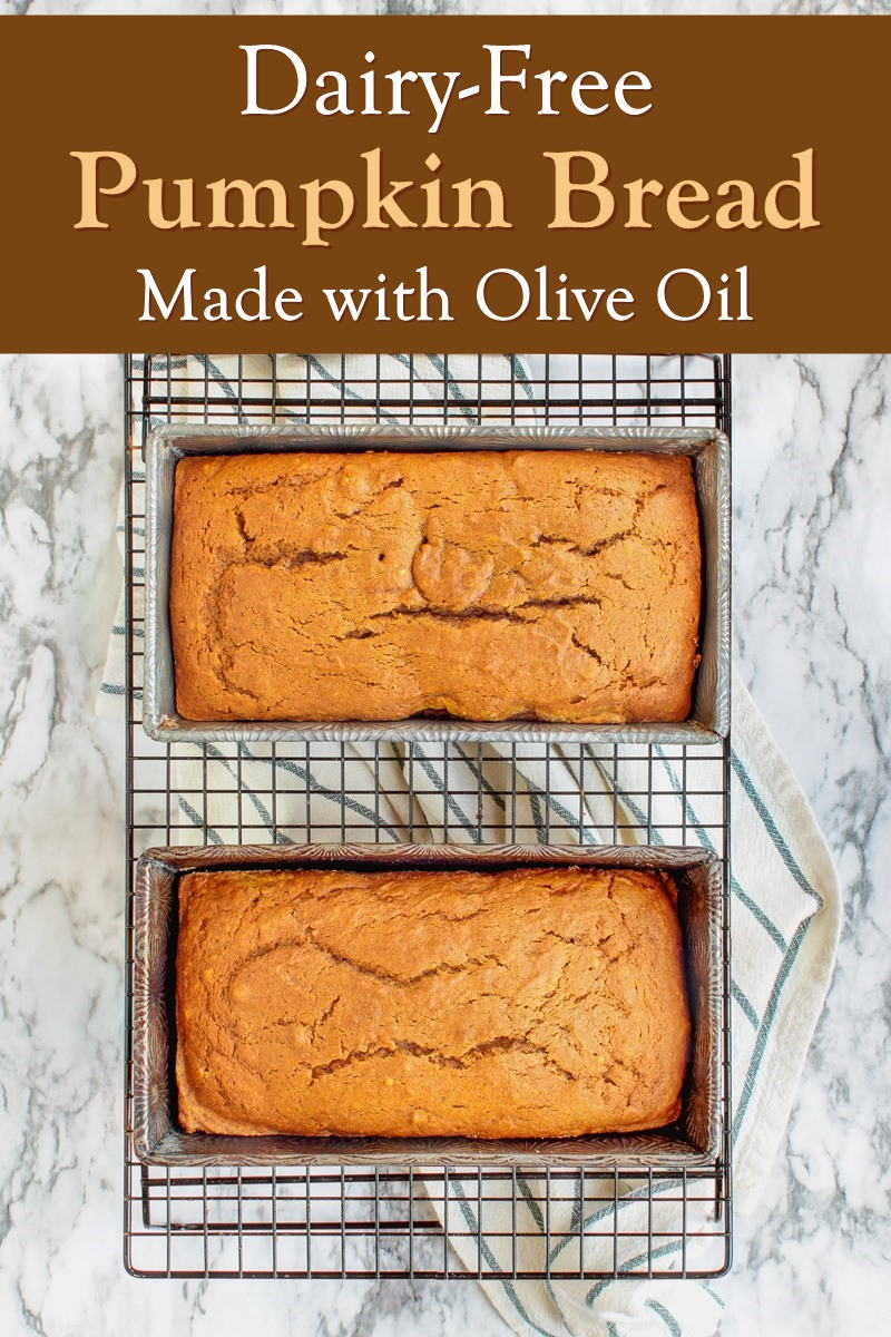Sweet Dairy-Free Pumpkin Bread Recipe made with Olive Oil - also nut-free and soy-free. Great dessert for holiday gifting!