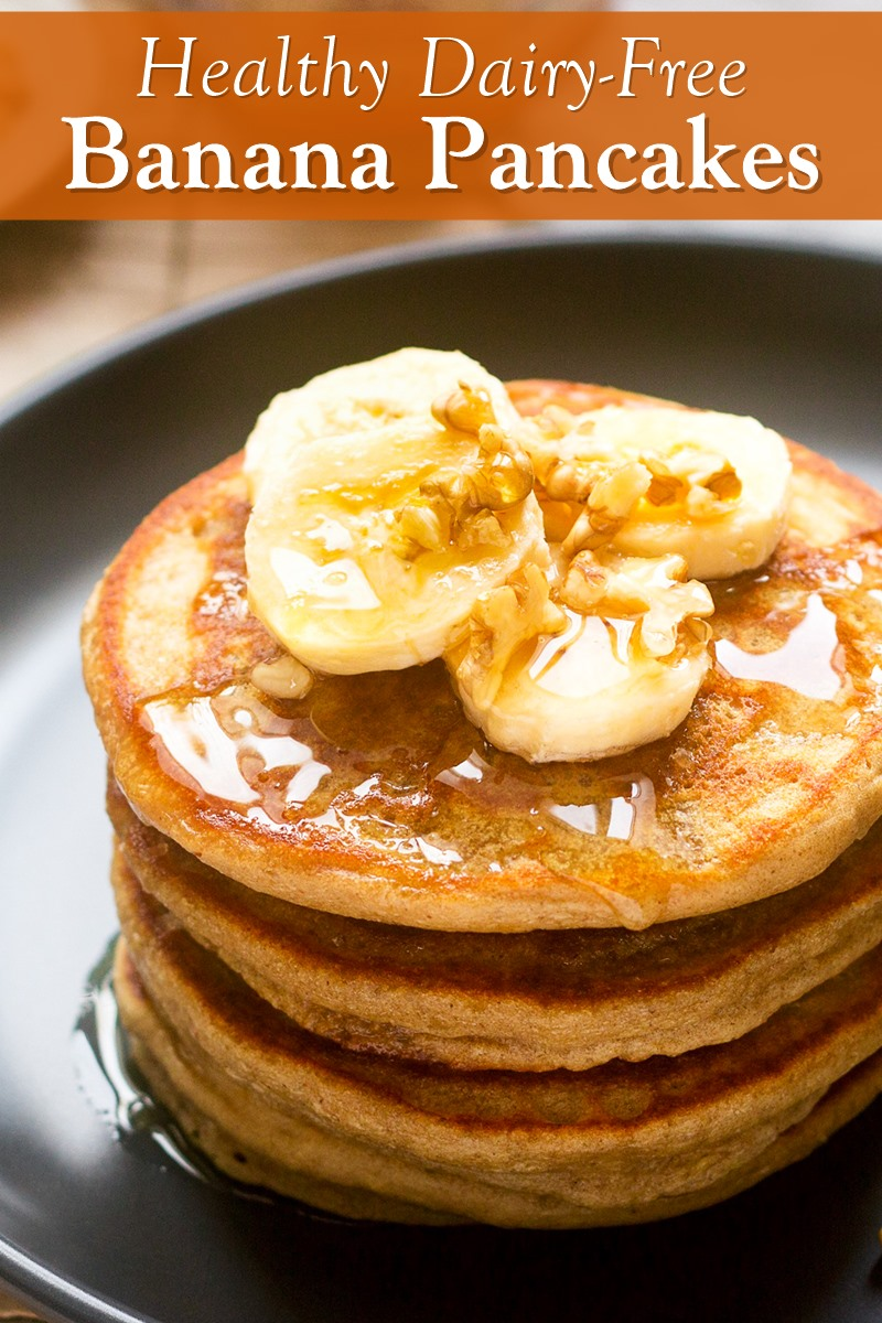 Dairy-Free Banana Pancakes Recipe - Healthy, Fluffy, and Delicious. Whole wheat optional.