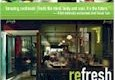 "reFresh – ""Vegan restaurant cuisine and Juice for Life makeover"""