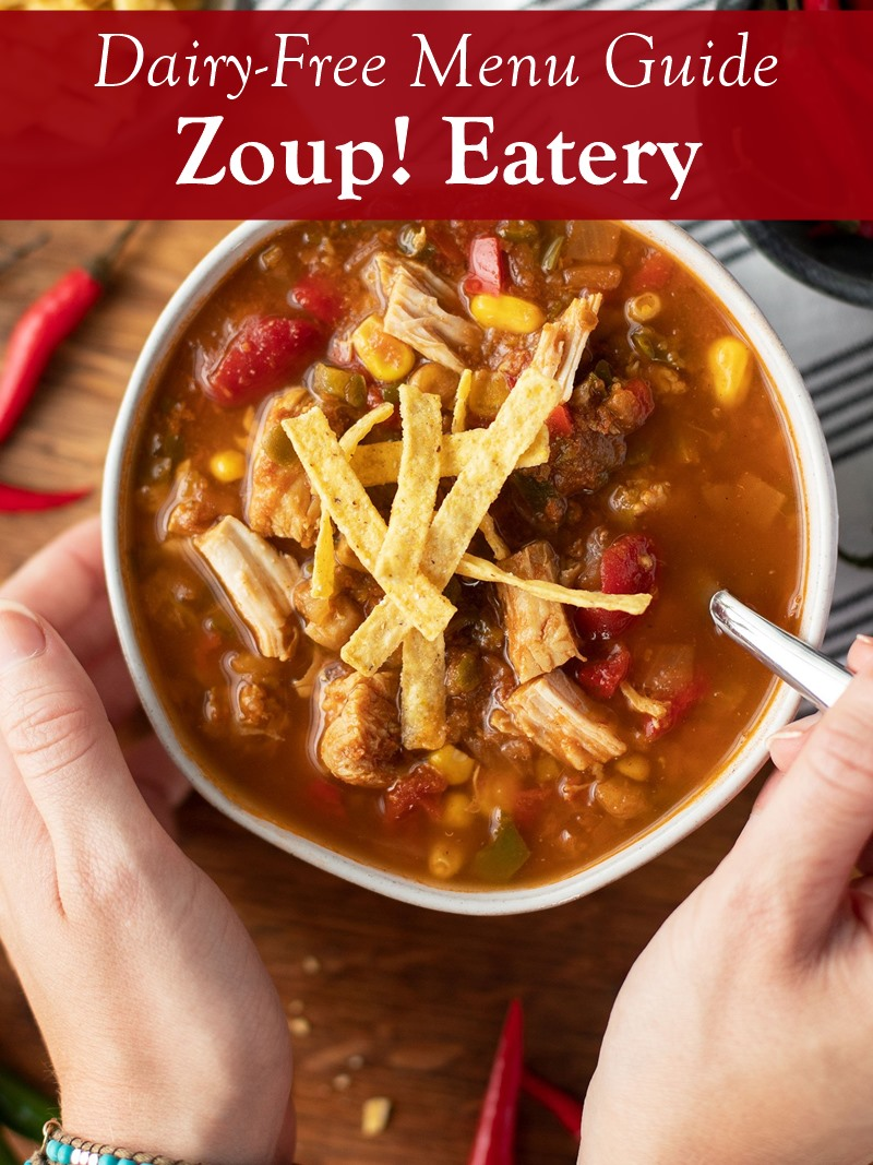 Zoup! Eateries - Dairy-Free Menu Guide with Vegan Options