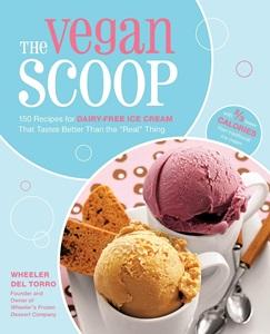 The Vegan Scoop by Wheeler del Toro