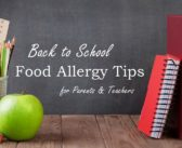 Back to School Food Allergy Tips for Parents and Teachers