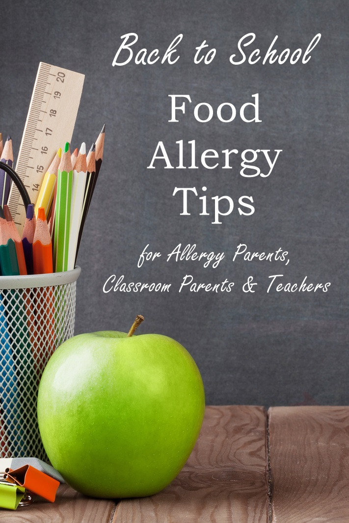 Essential Back to School Food Allergy Tips for Allergy Parents, Other Classroom Parents, and Teachers