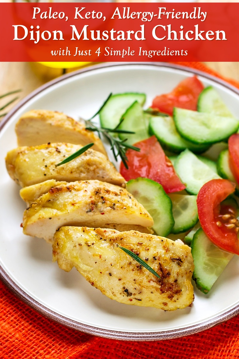 Easy Dijon Mustard Chicken Recipe - naturally paleo, keto, and allergy-friendly, with just 4 everyday ingredients!