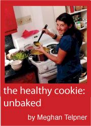 Meghan Telpner: The Healthy Cookie Unbaked