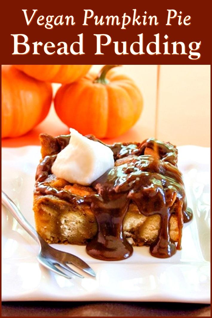 Vegan Pumpkin Pie Bread Pudding Recipe with gluten-free option - amazing warm, comforting flavors!