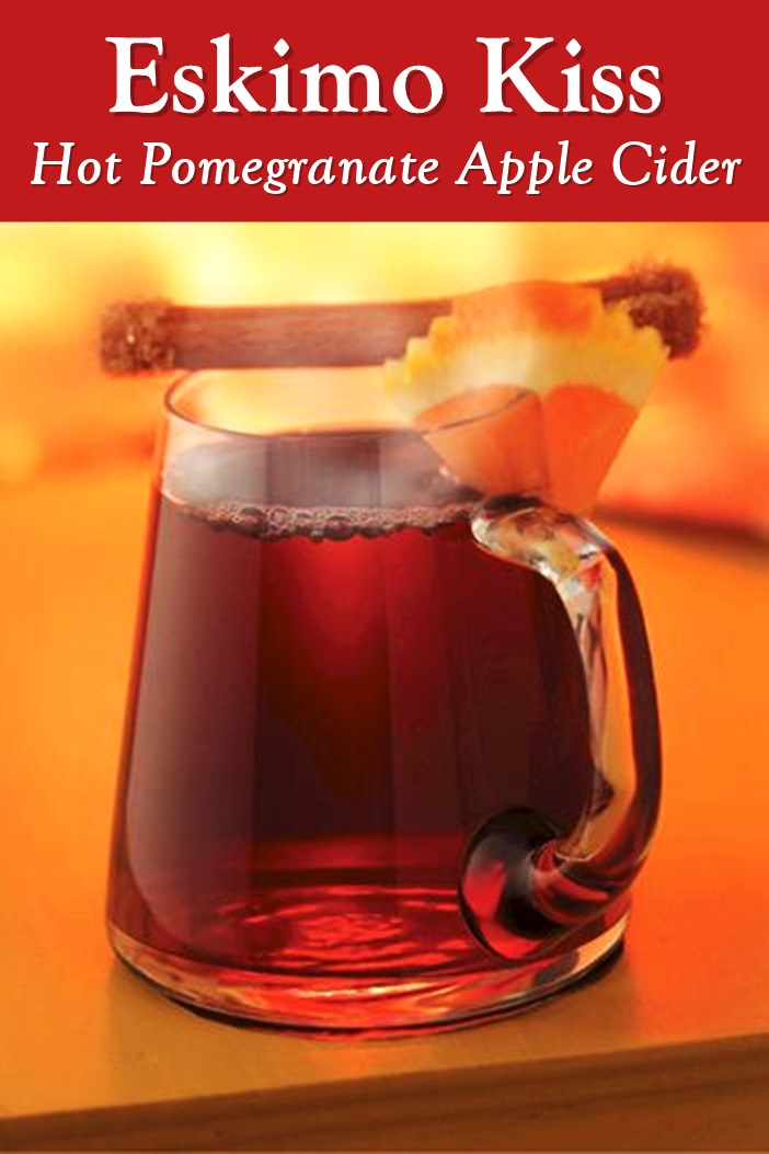 Eskimo Kiss - Spiced Pomegranate Apple Cider Recipe