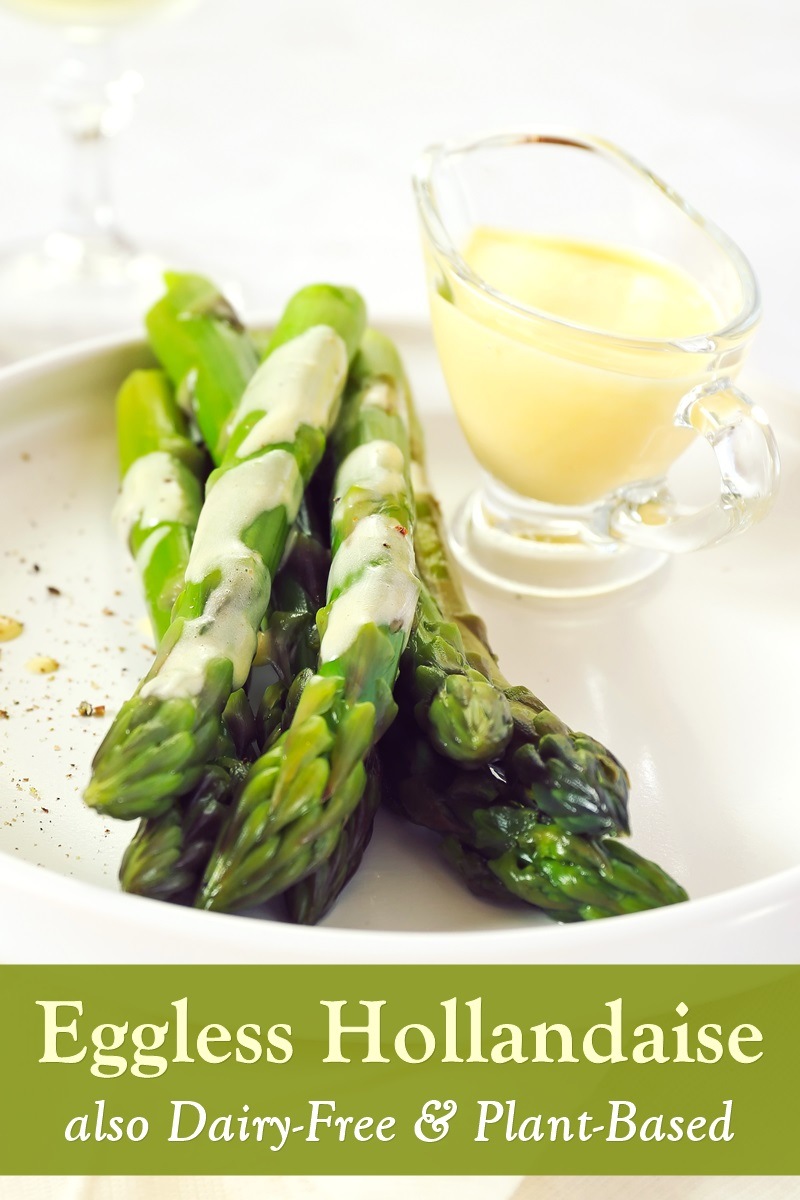 """Eggless Hollandaise Sauce Recipe that's Rich, Creamy, and Oh-So Easy. It's also dairy-free and plant-based. Great on vegan """"bennies,"""" vegetables, and more."""
