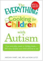 The Everything Guid to Cooking for Children with Autism