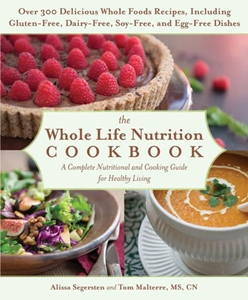 The Whole Life Nutrition Cookbook - Gluten-Free