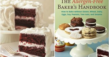 The Allergen-Free Baker's Handbook Review and Sample Recipes (gluten-free, dairy-free, egg-free, nut-free, soy-free, sesame-free, and vegan.