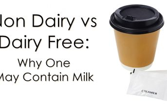 Non Dairy vs Dairy Free - Why One May Contain Milk (and how to avoid them!)