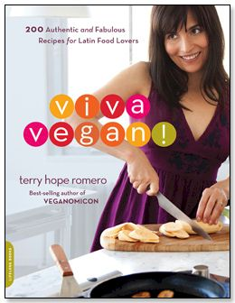 Viva Vegan! By Terry Hope Romero