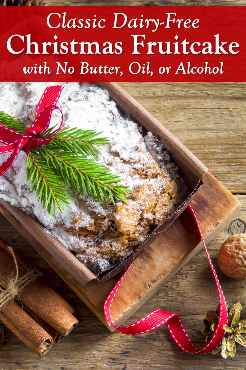 Classic Dairy-Free Fruitcake Recipe - Christmas Cake Rich in Fruit and Nuts, but made without Butter, Oil, or Alcohol.